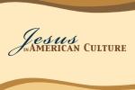 jesusinamericanculture